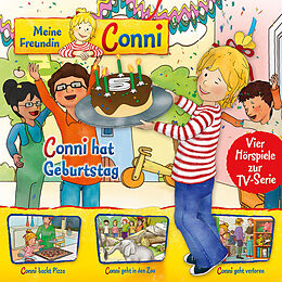04: Conni hat Geburtstag/backt Pizza/geht in den Zoo/geht verloren