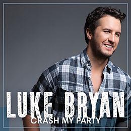 Bryan,Luke CD Crash My Party