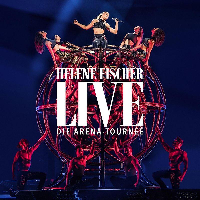 Helene Fischer Helene Fischer Live - Die Arena-Tournee
