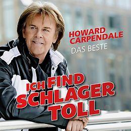 Carpendale Howard CD Ich Find Schlager Toll - Das Beste