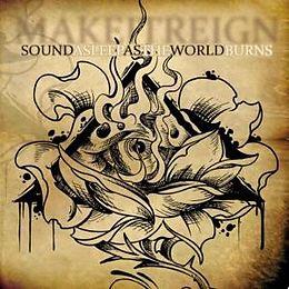 Make It Reign CD Sound Asleep As The World Burns