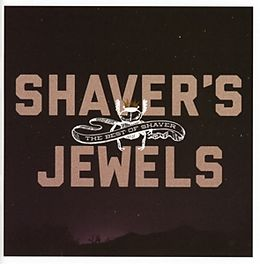 Shaver's Jewels(the Best Of Shaver)