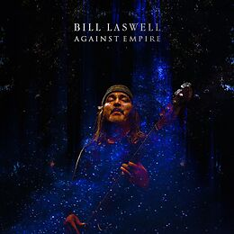Bill Laswell CD Against Empire