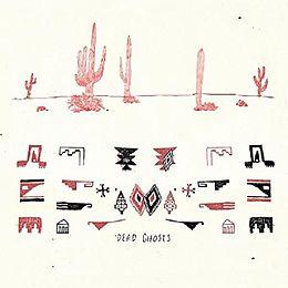 Dead Ghosts (Vinyl)