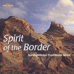 Spirit Of The Border Northumbrian Tradit
