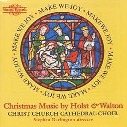 Make We Joy : Holst, Walton