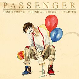 Passenger CD Songs For The Drunk And Broken Hearted