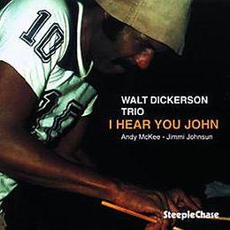 I Hear You John