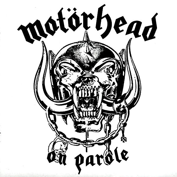 on parole - motoerhead