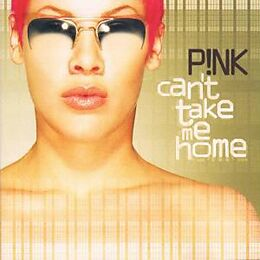 PINK CD Can't Take Me Home
