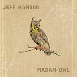 Jeff Hanson CD Madam Owl