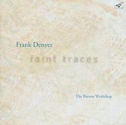 Faint Traces-Chamber Works