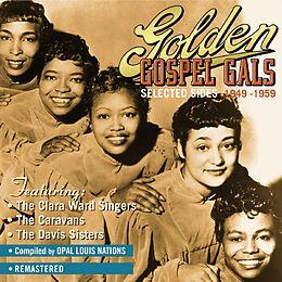 Golden Gospel Gals (Selected Sides 1949-1959)
