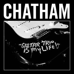 Rhys Chatham CD And His Guitar Trio