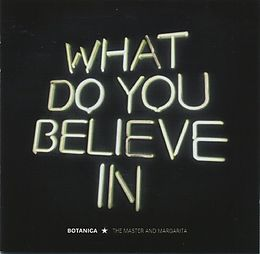 What do you believe in (weisses 180Gramm Vinyl+CD)