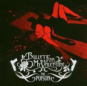 The poison bullet for my valentine acheter cd for Acheter poison
