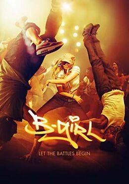 B-Girl - Tanz ist Dein Leben! DVD