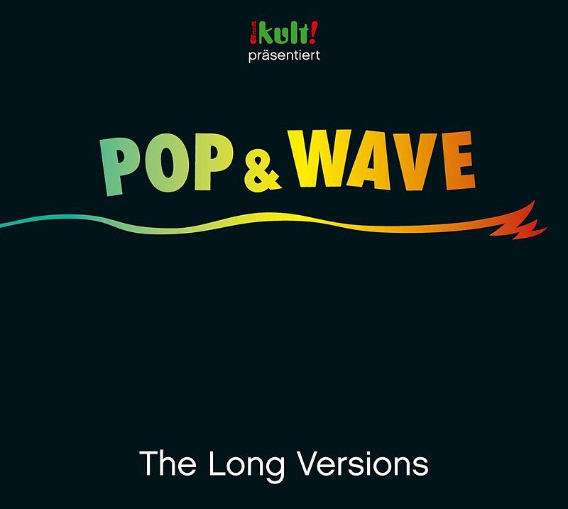 Pop & Wave Long Versions