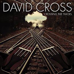 David Cross CD Crossing The Tracks