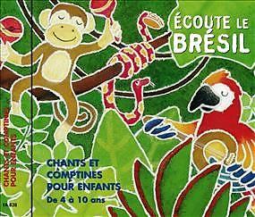 Ecoute Le Bresil, Chants & Comptines Pou