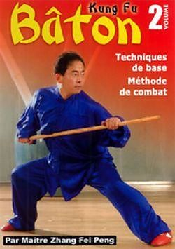 Kung fu b ton vol 2 techniques de base m thode de for Kung fu technique de base pdf