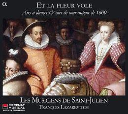 Et La Fleur Vole - Airs A Danser & Airs