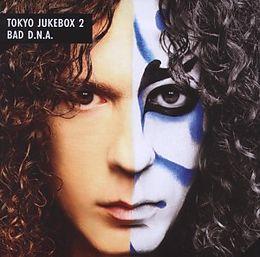 Tokyo Jukebox 2 Bad D.N.A.
