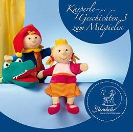 Sterntaler Kasperlegeschichten Vol. 3