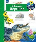 Spiralbindung Alles über Reptilien von Patricia Mennen, Anne Ebert