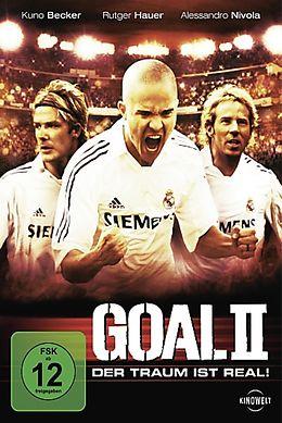 Goal II - Der Traum ist real DVD