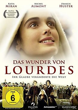 Das Wunder von Lourdes - Ihr Glaube veränderte die Welt DVD
