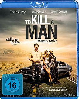 To Kill A Man - Kein Weg Zurück - Blu-ray Blu-ray