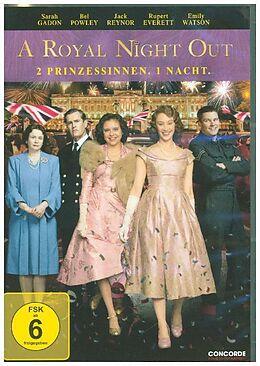 A Royal Night Out - 2 Prinzessinnen. 1 Nacht. DVD