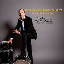Rick Hollander Quartet,The & Brian Levy CD The Best Is Yet To Come