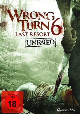 Wrong Turn 6 - Last Resort - Ungeschnitte Version DVD