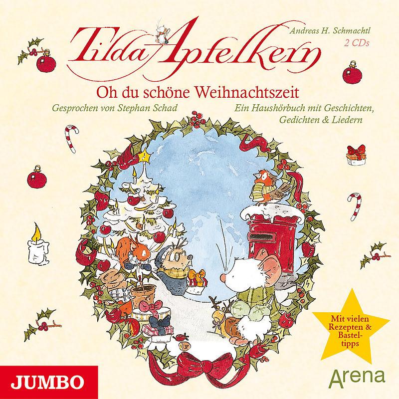 Tilda Apfelkern - Oh Du Schöne Weihnachtszeit