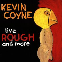 Kevin Coyne CD Live Rough And More