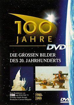 100 Jahre - Die großen Bilder des 20. Jahrhunderts [Versione tedesca]