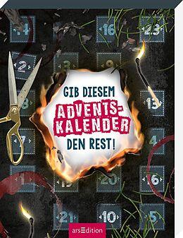 Kalender Gib diesem Adventskalender den Rest! von