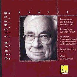 Oskar Sigmund - Orgelwerk Iii