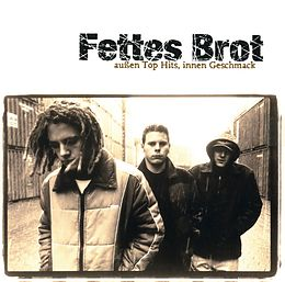 Fettes Brot CD Aussen Top Hits, Innen Geschmack
