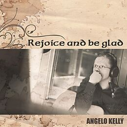Kelly Angelo CD Rejoice And Be Glad