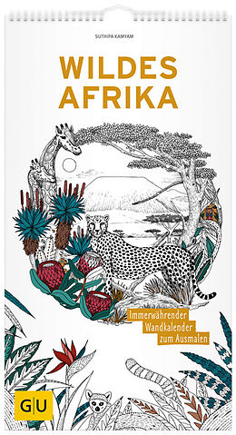Wildes Afrika Immerwahrender Wandkalender Zum Ausmalen Suthipa