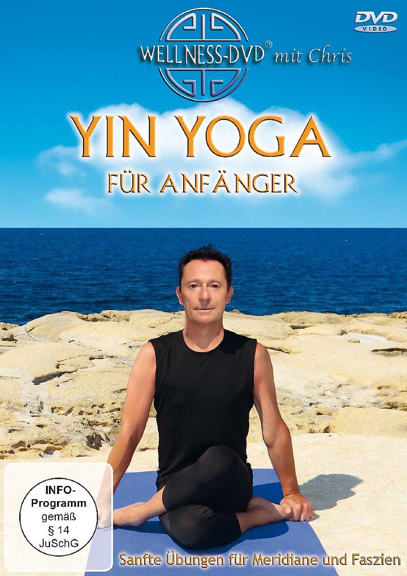 Yin Yoga für Anfänger - Sanfte Übungen für Meridiane und Faszien [Versione tedesca]