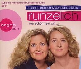 Audio CD (CD/SACD) Runzel-Ich von Susanne Fröhlich, Constanze Kleis