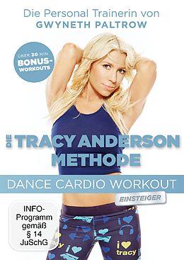 Die Tracy Anderson Methode - Dance Cardio Workout für Einsteiger