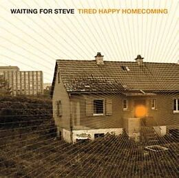 Waiting For Steve CD Tired Happy Homecoming