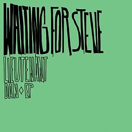 Waiting For Steve CD Lieutenant Dan