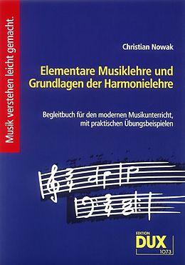 Kartonierter Einband Elementare Musiklehre und Grundlagen der Harmonielehre von Christian Nowak