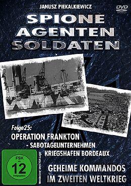 Spione, Agenten, Soldaten - Folge 25: Operation Frankton - Sabotageunternehmen Kriegshafen Bordeaux [Versione tedesca]